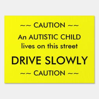 Caution Autistic Child Lawn Sign