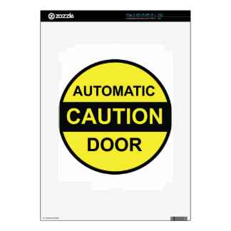 Caution Automatic Door Decal For iPad 2
