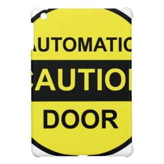 Caution Automatic Door iPad Mini Covers