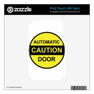 Caution Automatic Door iPod Touch 4G Skin