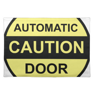 Caution Automatic Door Placemat