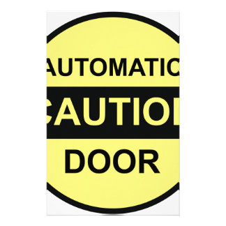 Caution Automatic Door Stationery