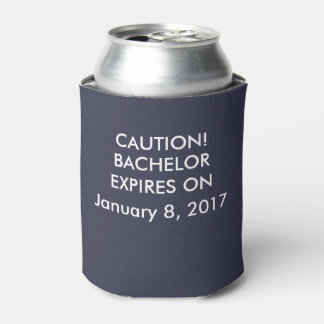 Caution Bachelor Expires on Can Cooler