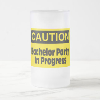 Caution Bachelor Party In Progress Frosted Glass Beer Mug