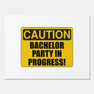 Caution Bachelor Party Progress Yard Sign