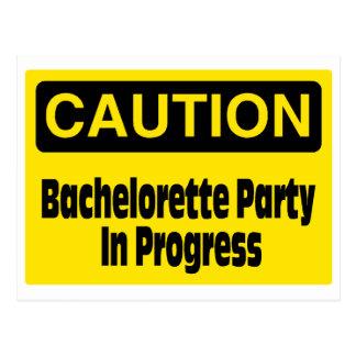 Caution Bachelorette Party In Progress Postcard