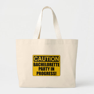 Caution Bachelorette Party Progress Large Tote Bag