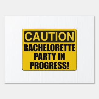 Caution Bachelorette Party Progress Lawn Sign