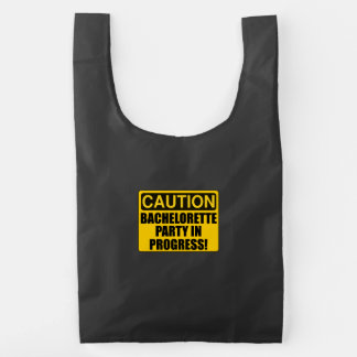 Caution Bachelorette Party Progress Reusable Bag