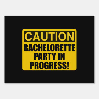 Caution Bachelorette Party Progress Sign