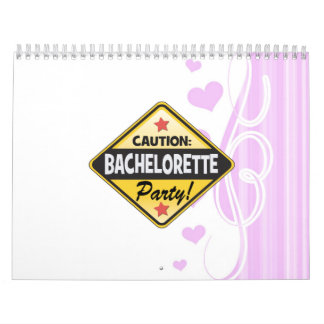 caution bachelorette party yellow warning sign fun calendar