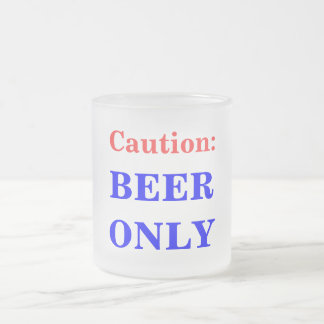 Caution: Beer Only Mug