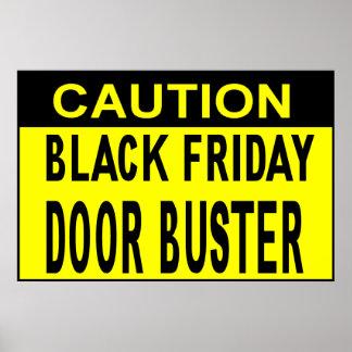 Caution_Black Friday Door Buster!! Print