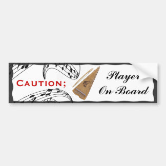 CAUTION; BOWED PSALTERY ON BOARD-BUMPER STICKER