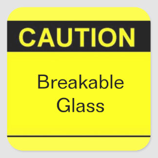 Caution Breakable Glass Square Stickers