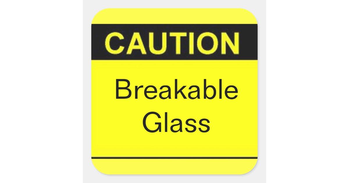 Caution Breakable Glass Square Stickers Zazzle Com