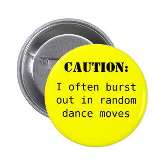 Caution: Pinback Button