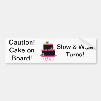 Caution! Cake on Board Bumper Sticker