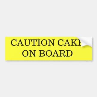 CAUTION CAKE ON BOARD CAR BUMPER STICKER