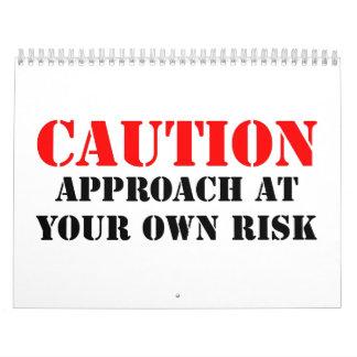 Caution Calendar
