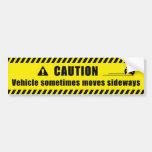 CAUTION CAR BUMPER STICKER