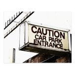 Caution Car Park Entrance Postcard