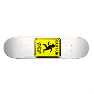Caution Children at Play - running with scissors Skateboard