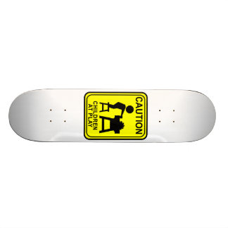 Caution Children at Play - Table saw Skateboard