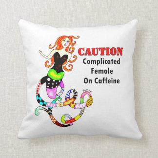 Caution, Complicated Female On Caffeine Mermaid Throw Pillow