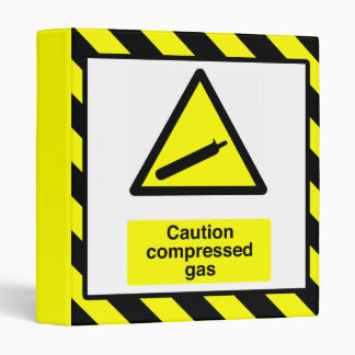 Caution Compressed Gas Binder