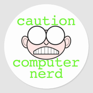 Caution: Computer Nerd Classic Round Sticker