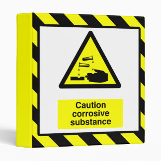 Caution Corrosive Substance Binder