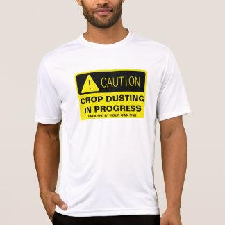 Caution! Crop Dusting in progress - funny running T-Shirt
