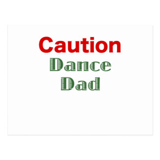 Caution Dance Dad Postcard