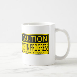 CAUTION, DIET IN PROGRESS, DO NOT FEED MUG