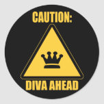 Caution: Diva Ahead  stickers