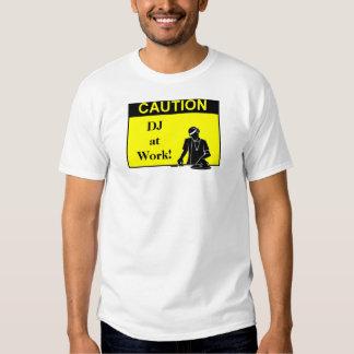 CAUTION DJ at Work! Tee Shirt