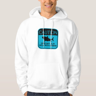 Caution – Does Not Play Well With Others Hooded Sweatshirt