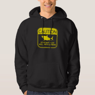 Caution – Does Not Play Well With Others Pullover