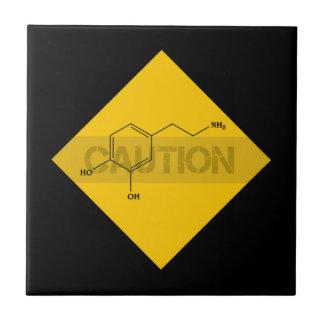 Caution: Dopamine Ceramic Tile