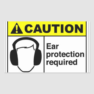 CAUTION Ear protection Rectangular Sticker