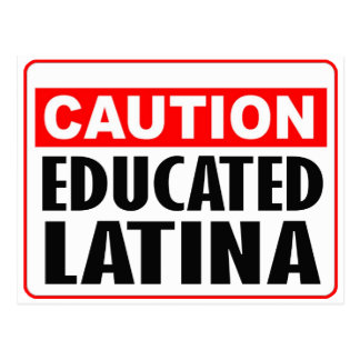 Caution Educated Latina Postcard