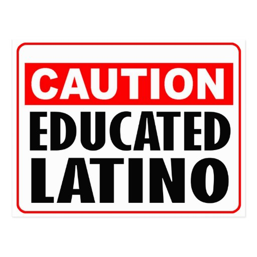 Caution Educated Latino Post Cards