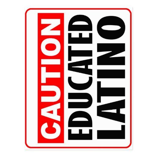 Caution Educated Latino Postcard
