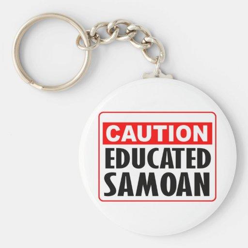 Caution Educated Samoan -- T-Shirt Key Chains