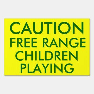 Caution Free Range Children Playing: Warning Sign