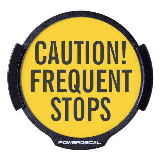 Caution, Frequent Stops Vehicle Safety Lighted LED Car Window Decal
