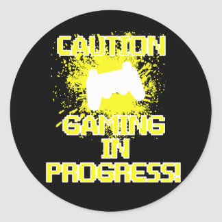 Caution, Gaming in Progress Classic Round Sticker