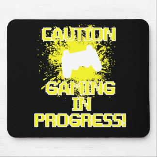 Caution, Gaming in Progress Mouse Pad