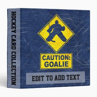 Caution Goalie, Funny Hockey Ring Binder